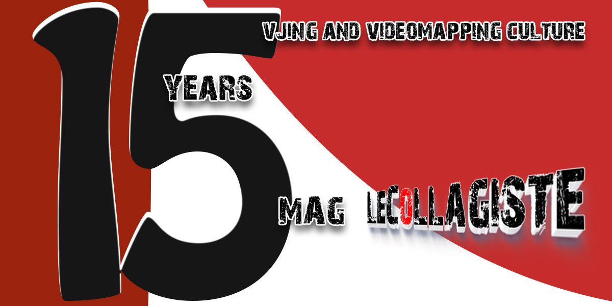 15 ans Mag du LeCollagiste